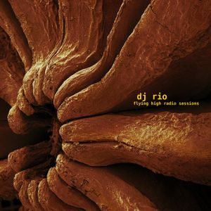 DJ Rio Flying High Radio Sessions Mix #522