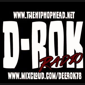 D-Rok Radio: Episode 21 - The Hip Hop Head dot Net