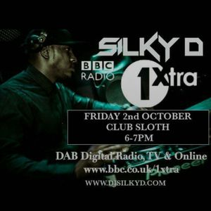 DJ SILKY D CLUBSLOTH MIX ON BBC 1XTRA OCT 2015