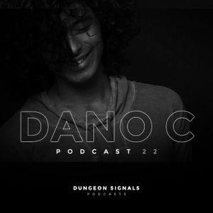 Dungeon Signals Podcast 22 - DANO C