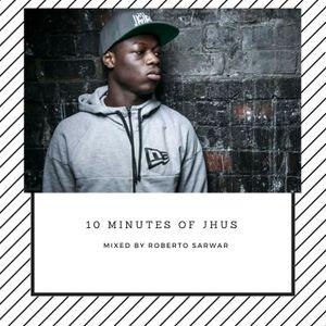 Roberto Sarwar - J Hus 10  Min Mix