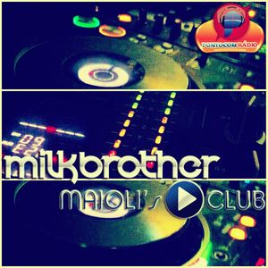 Milk Brother - Maioli´s Club Podcast