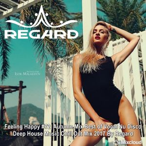 Feeling happy 72 autumn mix best of vocal nu disco deep for 90s deep house music