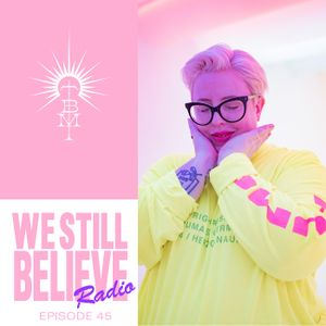 We Still Believe - Episode 045 - A Trip Through Japanese Funk, Disco & Boogie