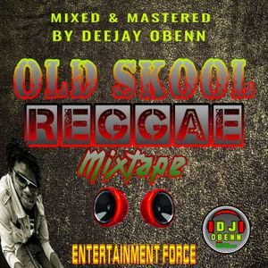 Old Skool Reggae Mix by Deejay Obenn | Mixcloud