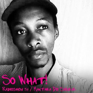 So What Radioshow 54/Mantara De Sabzz