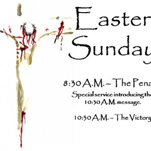 The Penalty - Easter - 8:30 A.M.