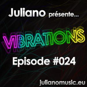 Juliano présente Vibrations #024