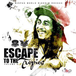 Escape to the Tropics Vol # 2