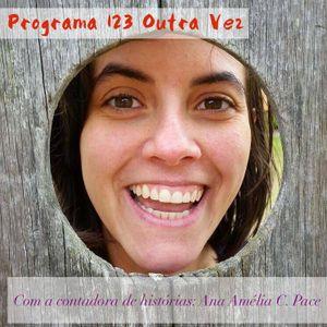 123OutraVez entrevista a contadora de histórias Ana Amélia
