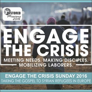 """Engage The Crisis"" Sunday - Pastor Rob Danz"