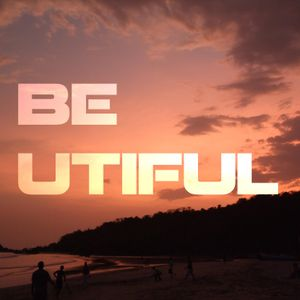 BE - UTIFUL 07