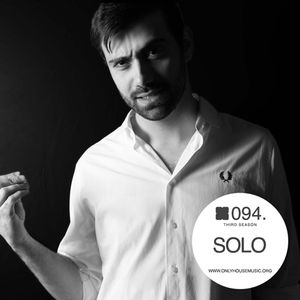 Mr.Solo - OHMcast #094 by OnlyHouseMusic.org