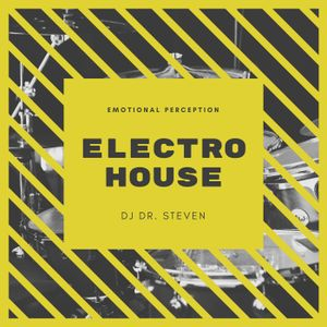 DJ Dr. Steven Electro House 2018 Vol. 4