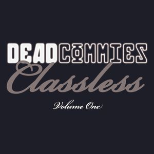Dead Commies - Classless Volume 1