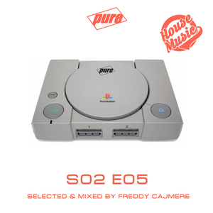 PURE - S02Ep05 by FREDDY CAJMERE (March 2K16)