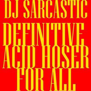 Definitive Acid Hoser For All Vol. 4