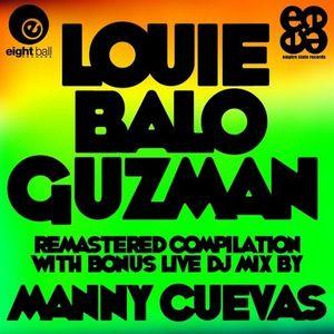 Manny Cuevas Live Tribute Mix 4 Louie 'Balo' Guzman - Eightball Records Digital