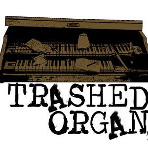 Trashed Organ on NSR (Episode 2.2)