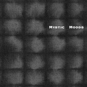 Vreemde Geluiden 37, Mystic Moods e.a. , tweede uur