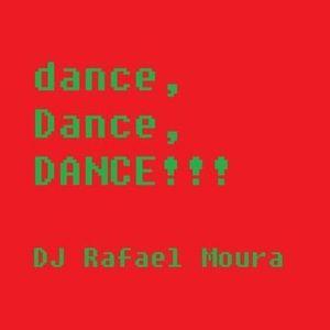 Rafael Moura - dance Dance DANCE Vol. 1 [2011]