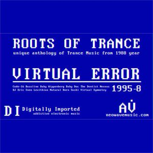 Neowave - Roots Of Trance 1995 (Part 8 - VirtuError)
