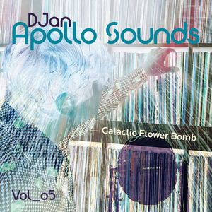 Apollo Sounds Kapitel Fünf: Galactic Flower Bomb