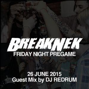 Friday Night Pregame Mix - 26 June 2015 // Guest Mix: DJ REDRUM