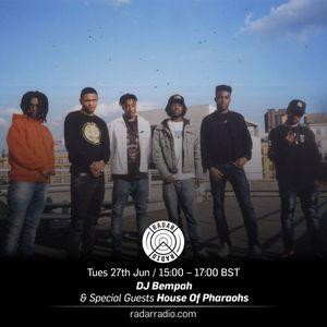 DJ Bempah w/ House of Pharoahs - 27th June 2017