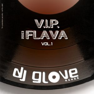 DJ Glove - V.I.P. Flava vol.1 (2003)