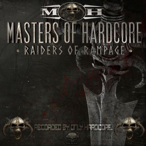Korsakoff & Re-Style - Masters of Hardcore · Raiders of Rampage