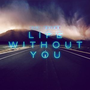 Life Without You 2015