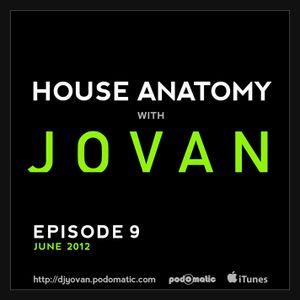 House Anatomy with Jovan - Episode 9