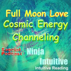 Full Moon Love Cosmic Energy Channeling by June Universe and Chandrala