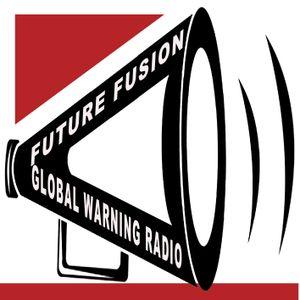 NIKKI LUCAS WORLDWIDE FUTURE FUSION GLOBAL WARING RADIO
