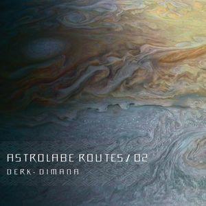 Astrolabe Routes / 02 - Derk - Dimana