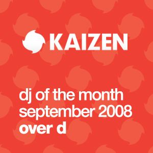 DJ of the Month September 2008 - Over D