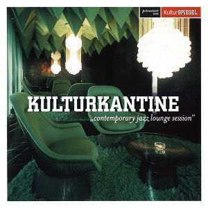 VA - Kulturkantine Contemporary Jazz Lounge Session CD2