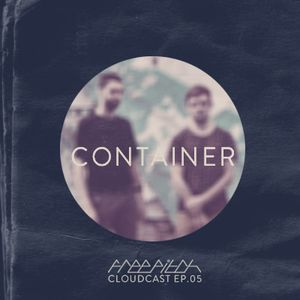 ContaineR - Free Pitch Cloudcast Ep.05