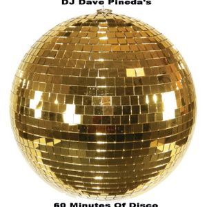 It's Just Another 60 Minutes Of Disco Mix By DJ Dave Pineda