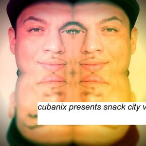Snack City Vol.2 Mixed and Compiled by Cubanix