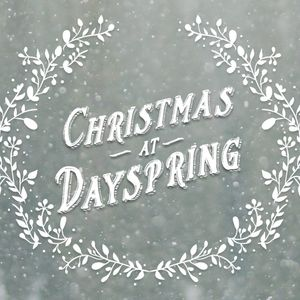 Christmas at Dayspring