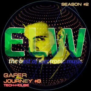 GAFER DJ - ELECTROWAVES JOURNEY # 8 @RADIOTSUNAMI - 11.11.2016