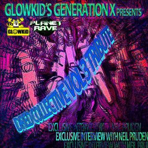 GL0WKiD Generation X pres. 'DRED COLLECTIVE Vol.3 Tribute' @ Planet Rave Radio (17FEB2015)