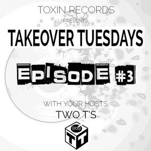Toxin Records Episode #3
