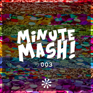Terminal Twilight pres. Minute Mash 003