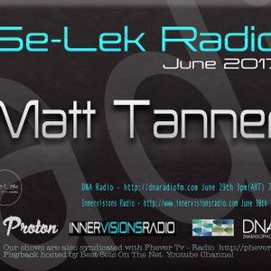 Matt Tanner - Se-Lek Radio 30th June