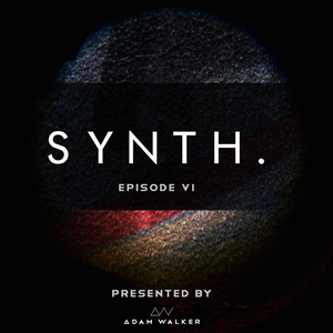 AW - Synth - House Podcast #6