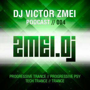 Dj Victor Zmei podcast 004