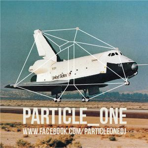 [PARTICLE ONE] DJ SET (AUGUST 2012)